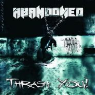 ABANDONED - Thrash you