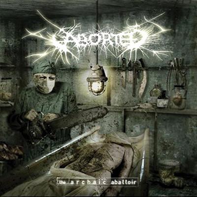 ABORTED - The archaic abattoir