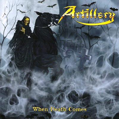 ARTILLERY - Whan death comes