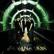 BANANA SKIN - Look back