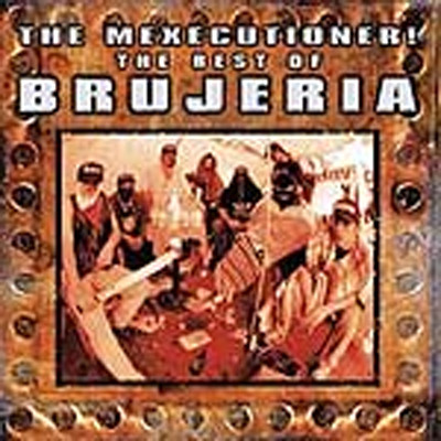 BRUJERIA - The best of