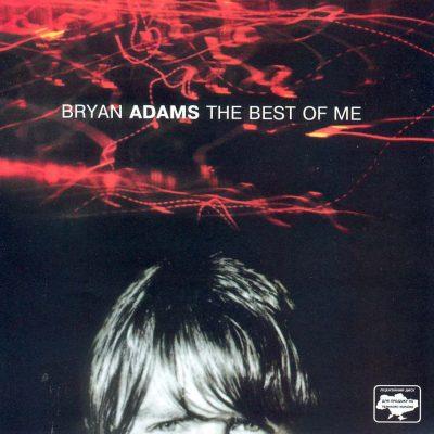 Bryan Adams-The Best Of Me