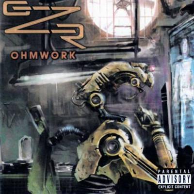 GZR (GEEZER BUTLER) - Ohmwork