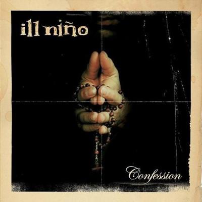 ILL NINO - Confession