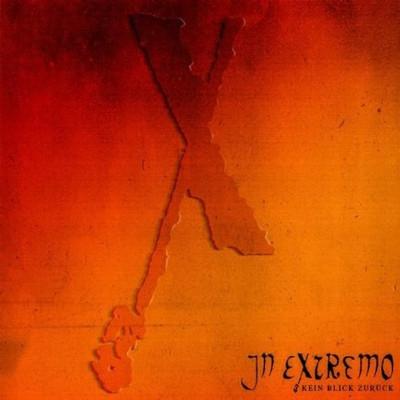 In Extremo - Kein blick zuruck