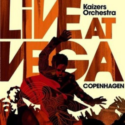 Kaizars Orchestra - Live at vega (2cd)