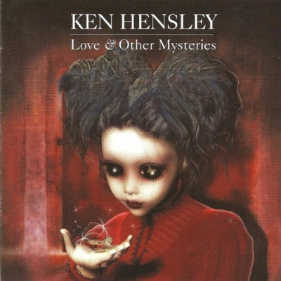 Ken Hensley - Love & Other mysteries