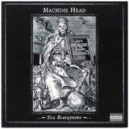 MACHINE HEAD - The blakening