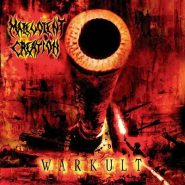 MALEVOLENT CREATION - Warcult