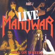 Manowar-Hell On Wheels Live Part 1