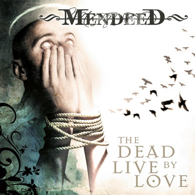 MENDEED - The dead live by love
