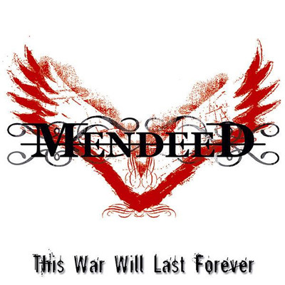 MENDEED - This war will last