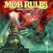 Mob Rules. Ethnolution A.D.