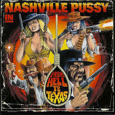 PUSSY NASHVILLE - From hell to texas
