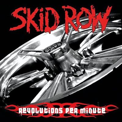 SKID ROW - Revolution per minute