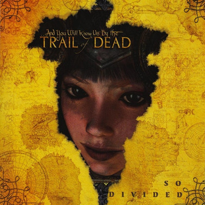 So Divided - Trail of Dead...And you will know us by the