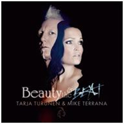 TARJA TURUNEN & MIKE TERRANA. BEAUTY AND THE BEAT
