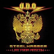 U.D.O. STEELHAMMER - LIVE FROM MOSCOW /2CD/