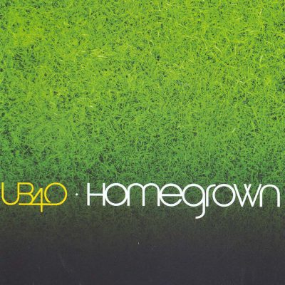 UB40 - Homegrown