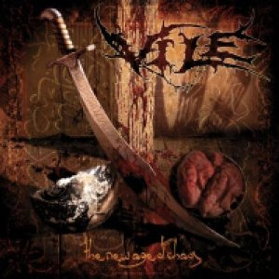 VILE - The new age of chaos