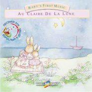 Baby's First Music - Au claire de la lune