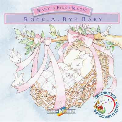 Baby's First Music - Rock a bye baby