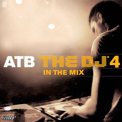 ATB - The DJ'4 in the mix (2cd)