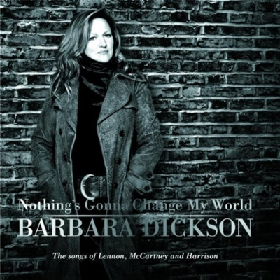 Barbara Dickson - Nothing 's gonna change my world
