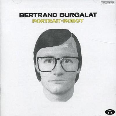 Bertrand Burgalat - Portrait robot