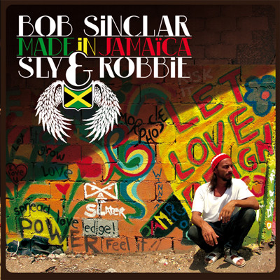 Bob Sinclar - Made in Jamaica