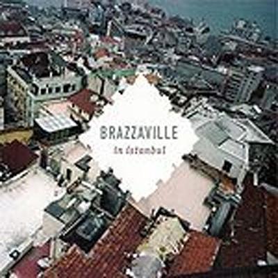 Brazzaville. In Stanbul
