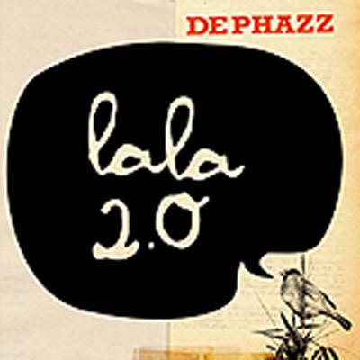 DE PHAZZ - Lala 2.0