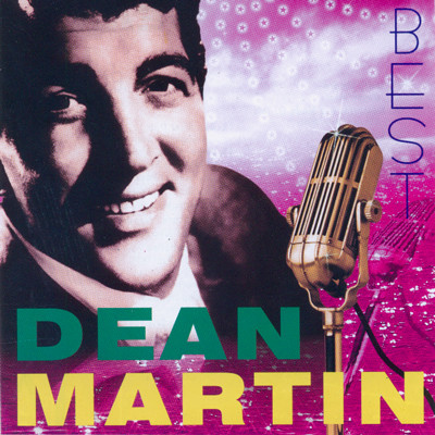 Dean Martin - Best