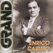 """Enrico Caruso """"Grand collection"""""""