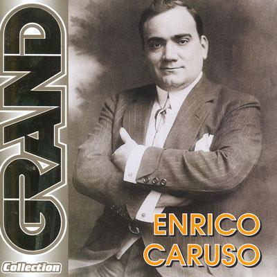 "Enrico Caruso ""Grand collection"""