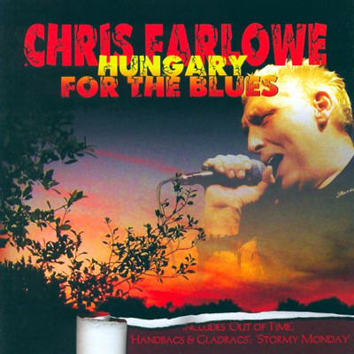 FARLOWE CHRIS - Hungary for the blues