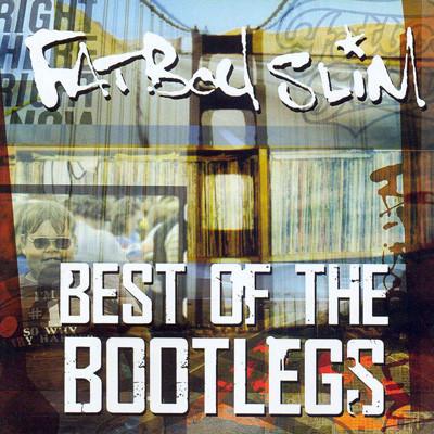 FatBoy Slim . Best of