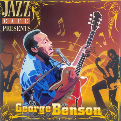 George Benson - Jazz cafe presents