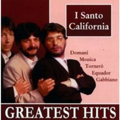 I Santo California - Greatest hits