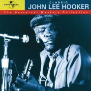 John Lee Hooker - The universal masters collection