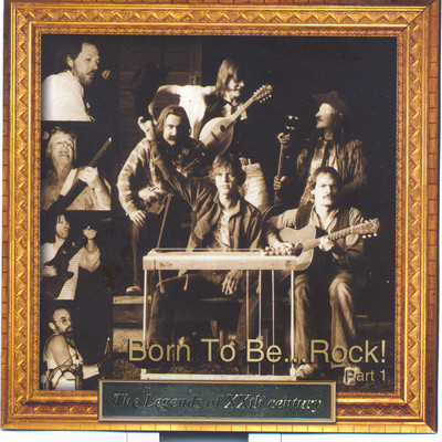Legends of XXth - Born To Be .. Rock