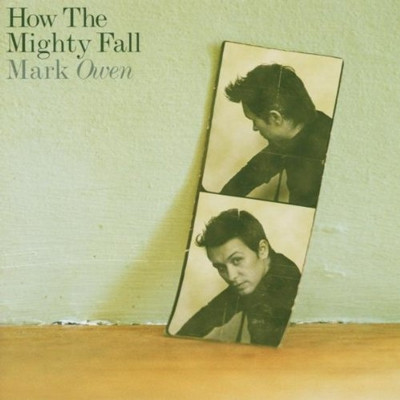 Mark Owen -How the mighty fall