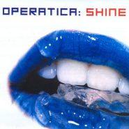 Operatica : Shine