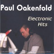 Paul Oakenfold - Electronic hits