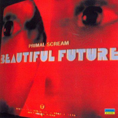 Primal Scream - Beautiful futture