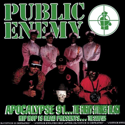 Public Enemy - Apocalypse 91