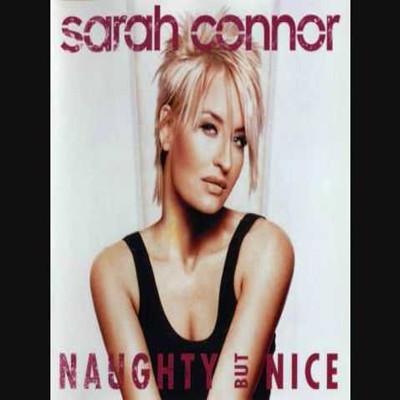 Sarah Connor - Naughty but nice