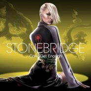 STONEBRIDGE - Can't get enought