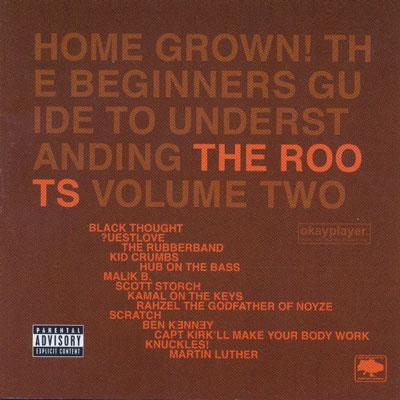 THE ROOTS - Home grown! vol.2