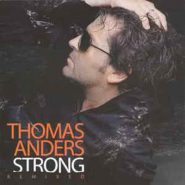 THOMAS ANDERS- Strong remixed